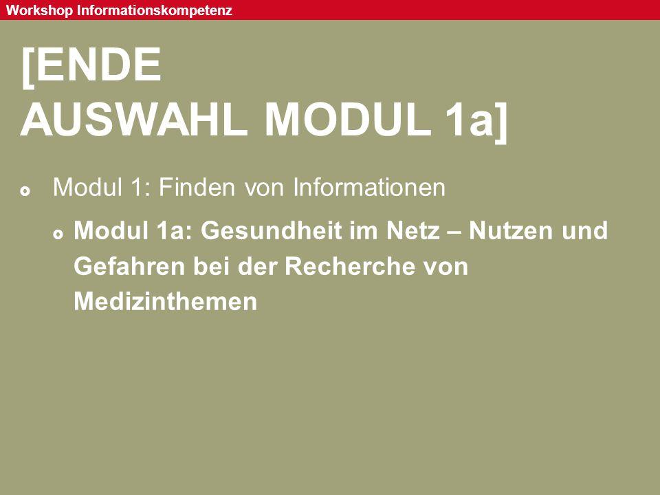 [ENDE AUSWAHL MODUL 1a] Modul 1: Finden von Informationen